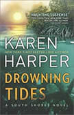 Drowning Tides (South Shores), Karen Harper