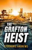 The Grafton Heist, Stephanie Andrews