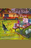 Wrong Side of the Paw, Laurie Cass