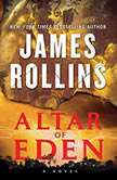 Altar of Eden A Novel, James Rollins