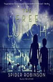 The Free Lunch, Spider Robinson