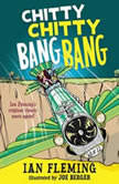 Chitty Chitty Bang Bang The Magical Car, Ian Fleming