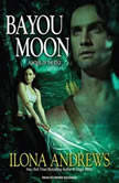 Bayou Moon, Ilona Andrews