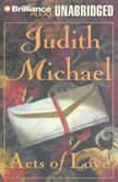 Acts of Love, Judith Michael