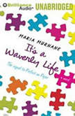 It's a Waverly Life, Maria Murnane
