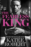 The Fearless King, Katee Robert