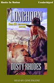 Longhorn 3: The Prodigal Brother, Dusty Rhodes