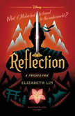 Reflection A Twisted Tale, Elizabeth Lim