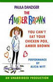 You Can't Eat Your Chicken Pox Amber Brown, Paula Danziger