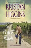 The Perfect Match, Kristan Higgins