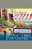 Booked for Trouble, Eva Gates