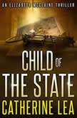 Child of a State, Catherine Lea