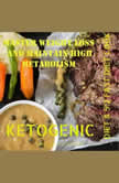 Master Weight Loss And Maintain High Metabolism: Ketogenic Diet & 5:2 Fast Diet Cookbook, Greenleatherr