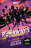 Runaways An Original Novel, Christopher Golden