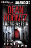 Frankenstein: The Dead Town, Dean Koontz