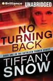 No Turning Back, Tiffany Snow
