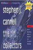 The Tin Collectors, Stephen J. Cannell