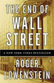 The End of Wall Street, Roger Lowenstein