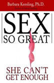 Sex So Great She Can't Get Enough, Barbara Keesling