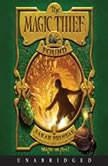 The Magic Thief: Found, Sarah Prineas