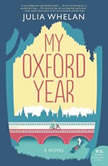 My Oxford Year, Julia Whelan