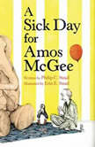 A Sick Day for Amos McGee, Philip C. Stead