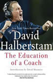 The Education of a Coach, David Halberstam