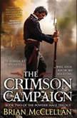The Crimson Campaign, Brian McClellan