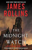 Midnight Watch A Sigma Force Short Story, James Rollins