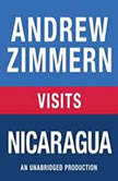 Andrew Zimmern visits Nicaragua Chapter 8 from THE BIZARRE TRUTH, Andrew Zimmern