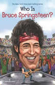 Who Is Bruce Springsteen?, Stephanie Sabol