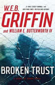 Broken Trust, W.E.B. Griffin