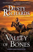 Valley of Bones, Dusty Richards