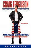 American on Purpose, Craig Ferguson