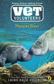 Manatee Blues #4, Laurie Halse Anderson