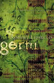 Germ, Robert Liparulo
