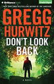 Don't Look Back, Gregg Hurwitz