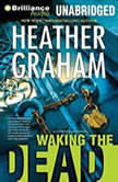 Waking the Dead, Heather Graham