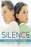 Silence, Deborah Lytton