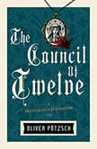 The Council of Twelve, Oliver Potzsch