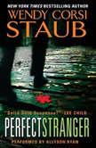 The Perfect Stranger, Wendy Corsi Staub