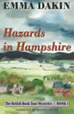 Hazards in Hampshire, Emma Dakin
