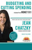 Money 911: Budgeting and Cutting Spending, Jean Chatzky