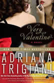 Very Valentine A Novel, Adriana Trigiani