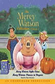 Mercy Watson #3: Mercy Watson Fights Crime, Kate DiCamillo