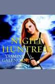 Night Huntress, Yasmine Galenorn