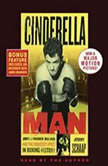 Cinderella Man James J. Braddock, Max Baer and the Greatest Upset in Boxing History, Jeremy Schaap