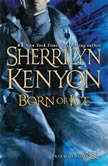 Born of Ice, Sherrilyn Kenyon