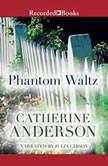 Phantom Waltz, Catherine Anderson
