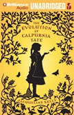 The Evolution of Calpurnia Tate, Jacqueline Kelly